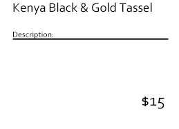 Kenya Black & Gold Tassel